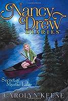 Secret at Mystic Lake (Nancy Drew Diaries)