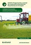 Programación y control de la aplicación de productos fitosanitarios en el césped. AGAJ0308 - Gestión de la instalación y mantenimiento de céspedes en campos deportivos