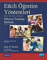 ETKILI ÖĞRETIM YÖNTEMLERI - Arastirma Temelli Uygulama - EFFECTIVE TEACHING METHODS- Research-Based Practice