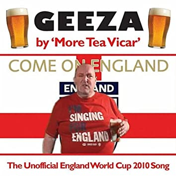 GEEZA (THE UNOFFICIAL ENGLAND WORLD CUP 2010 SONG) - SINGLE
