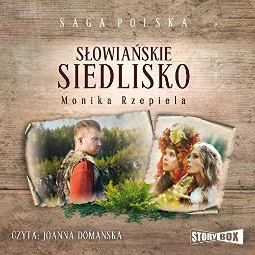 Słowiańskie siedlisko 1 audiobook cover art