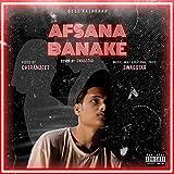 Afsana Banake