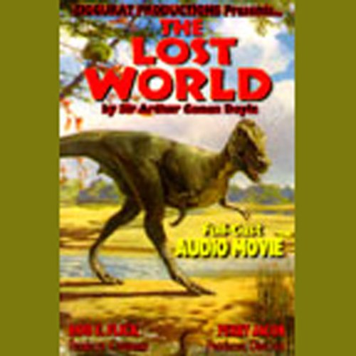 The Lost World (Dramatized) audiobook cover art