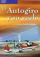 El autogiro y su vuelo