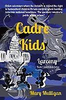 Cadre Kids: Larceny