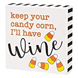 'Keep Your Candy Corn I'll Have Wine' Box Sign