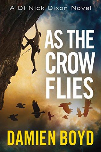 As the Crow Flies (DI Nick Dixon Crime Book 1) (English Edition)