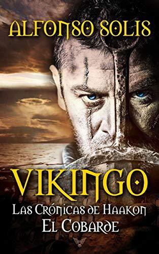 VIKINGO: Las Crónicas de Haakon el Cobarde