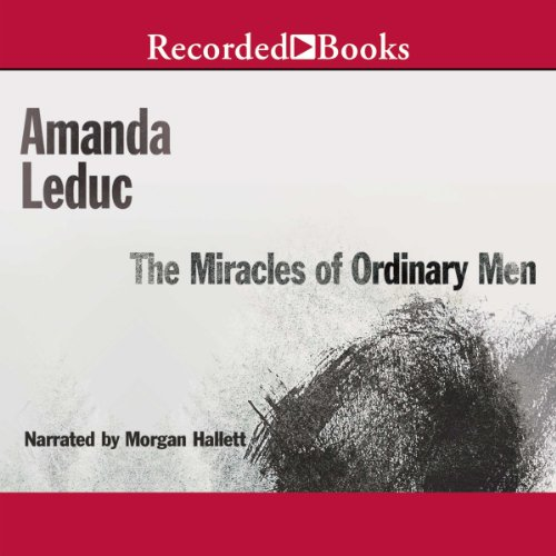 The Miracles of Ordinary Men audiobook cover art