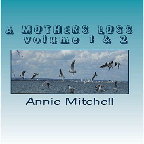 A Mothers Loss - Volume 1 & 2 audiobook cover art