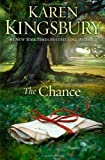 By Karen Kingsbury - The Chance: A Novel (Reprint) (2013-09-18) [Paperback]