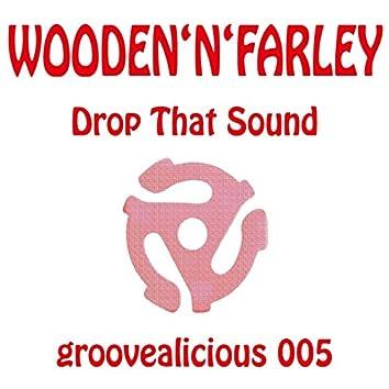 Drop That Sound