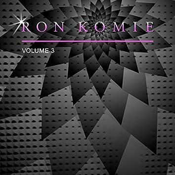 Ron Komie, Vol. 3