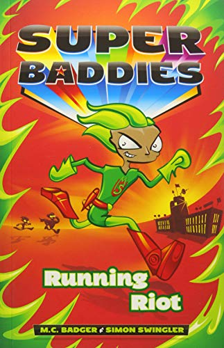 Running Riot (Super Baddies)