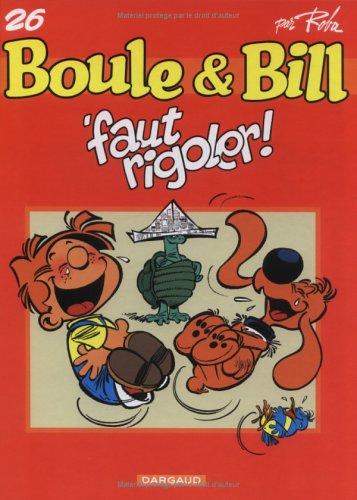Boulle et Bill, tome 26 : Faut rigoler