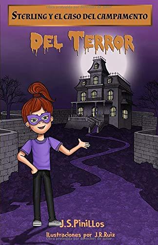 Sterling y el caso del campamento del terror: Libro Infantil / Juvenil - Novela Suspense / Humor - A partir de 8 años (Sterling Pitt quiere ser detective)