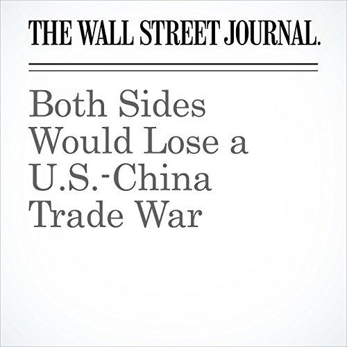 Both Sides Would Lose a U.S.-China Trade War copertina