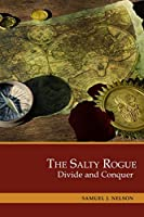 The Salty Rogue: Divide and Conquer (Heart of the Sea)