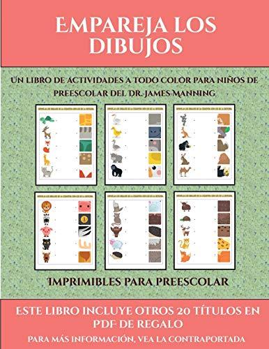 Imprimibles para preescolar (Empareja los dibujos): Este libro contiene 30 fichas con actividades a todo color para niños de 4 a 5 años (38)