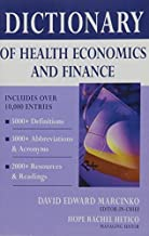 Dictionary of Health Economics and Finance (2006-08-21)