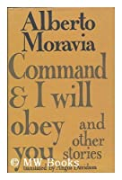 Command and I Will Obey You