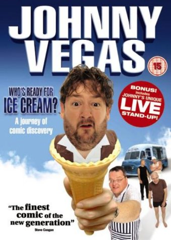 Johnny Vegas - Who s Ready For Ice Cream? [DVD]
