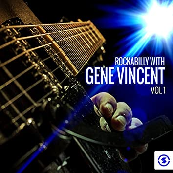Rockabilly with Gene Vincent, Vol. 1