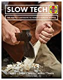 Slow Tech: The perfect antidote to today's digital world (Haynes Manuals)