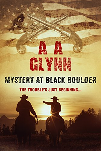 Mystery at Black Boulder by [A. A. Glynn]