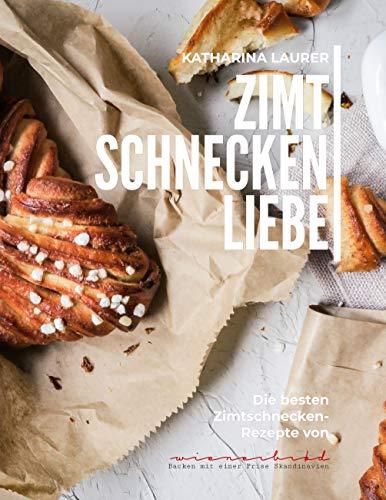Zimtschneckenliebe: Die besten Zimtschnecken-Rezepte von Wienerbrød