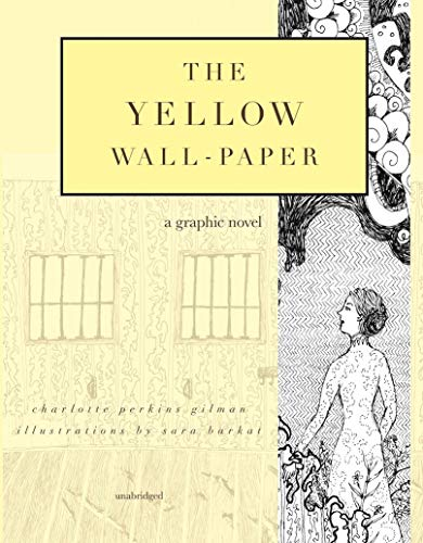 The Yellow Wall-Paper: A Graphic Novel: Unabridged (English Edition)