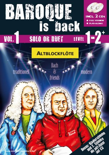 Baroque is back Vol.1 für Altblockflöte (play-along / Notenheft mit Begleit-CD)