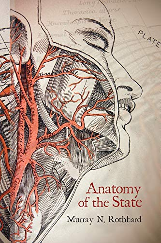 The Anatomy of the State (LvMI) (English Edition)