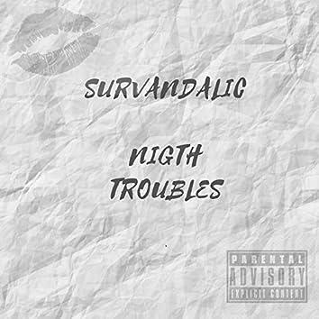 Nigth Troubles