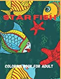 Star fish Coloring Book For Adult: An Adult Coloring Book Of 33 Zentangle Star fish Coloing Pages