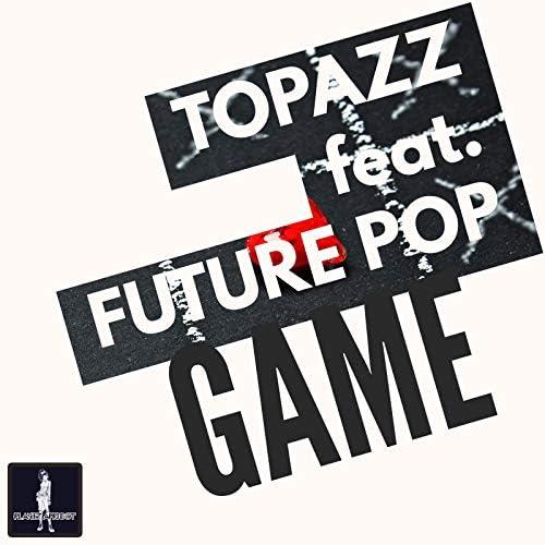 Topazz feat. Future Pop