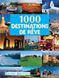 1000 Destinations de Reve