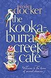 The Kookaburra Creek Café (English Edition)