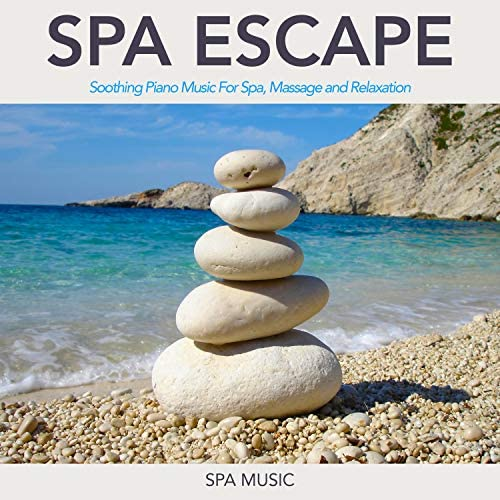 Spa, Spa Music & Relaxing Music