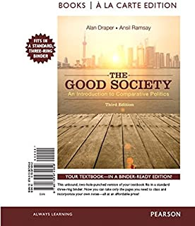 The Good Society: An Introduction to Comparative Politics, Books a la Carte Edition Plus Revel -- Access Card Package (3rd Edition)