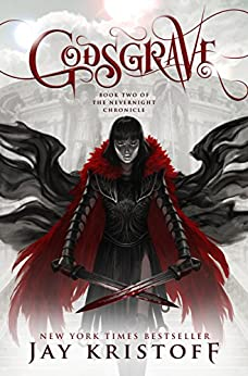 Godsgrave: Book Two of the Nevernight Chronicle by [Jay Kristoff]