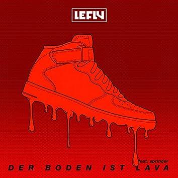 Der Boden Ist Lava (feat. Sprinder)