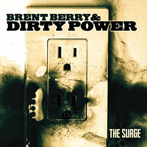 Brent Berry & The Dirty Power