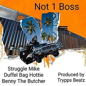 Not 1 Boss