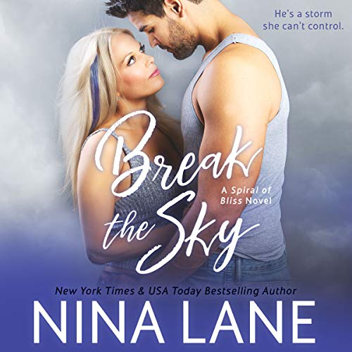 Break the Sky audiobook cover art