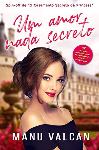 Um amor nada secreto (O Casamento Secreto)