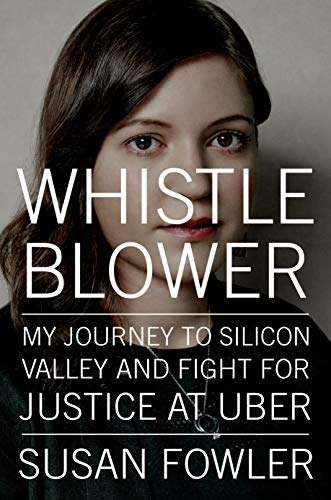 Whistleblower: My Journey to Silicon Valley and Fight for Justice at Uber (English Edition)