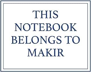 This Notebook Belongs to Makir