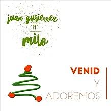 Venid y Adoremos (feat. Mito)