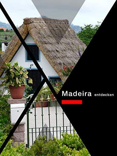 Madeira entdecken